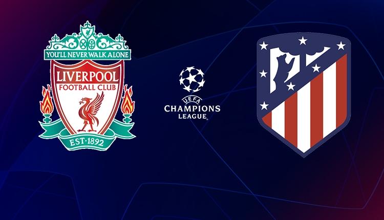 Liverpool - Atletico Madrid maçı canlı ve şifresiz izle (Şampiyonlar Ligi Bein Sports 2 canlı İZLE)