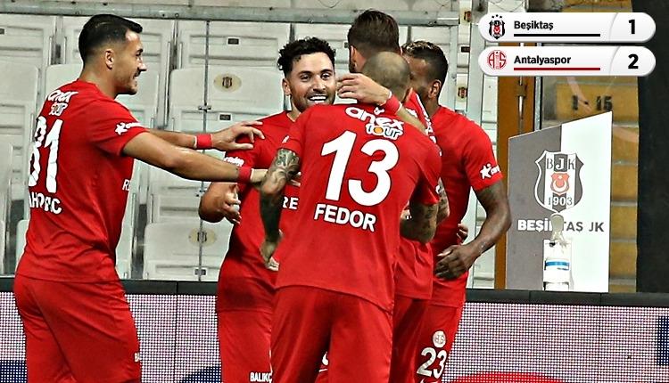 Beşiktaş 1-2 Antalyaspor maç özeti ve golleri (İZLE)