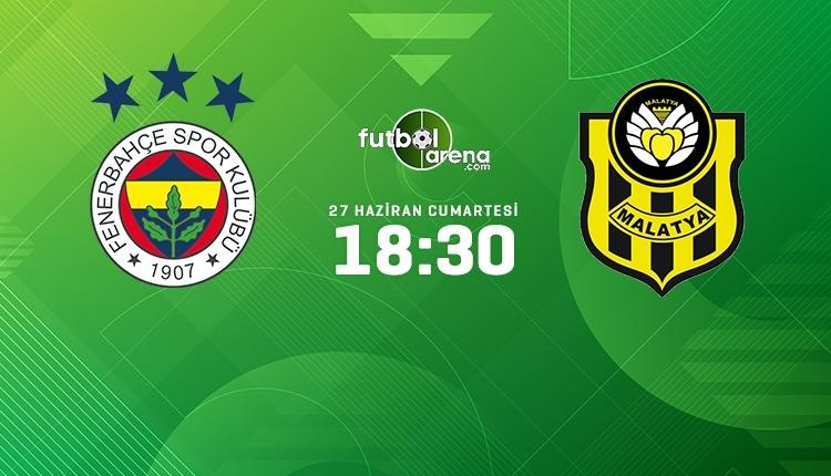 Fenerbahçe-Yeni Malatyaspor canlı izle, Fenerbahçe-Yeni Malatyaspor şifresiz İZLE (Fenerbahçe-Yeni Malatyaspor beIN Sports canlı ve şifresiz maç İZLE)