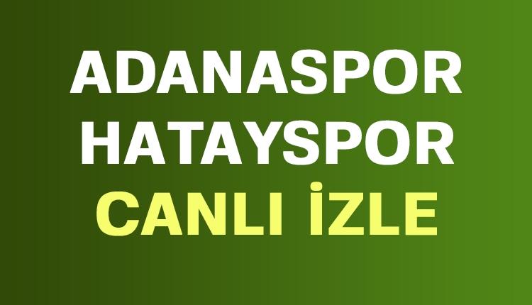 Adanaspor Hatayspor canlı şifresiz İZLE (TFF 1. Lig canlı yayın)