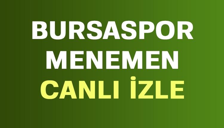 Bursaspor Menemen canlı şifresiz İZLE (TFF 1. Lig canlı yayın)