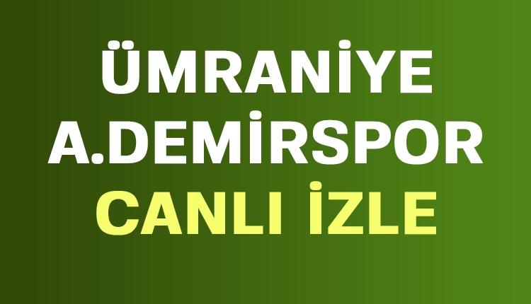 Ümraniye Adana Demirspor canlı şifresiz İZLE (TFF 1. Lig canlı yayın)
