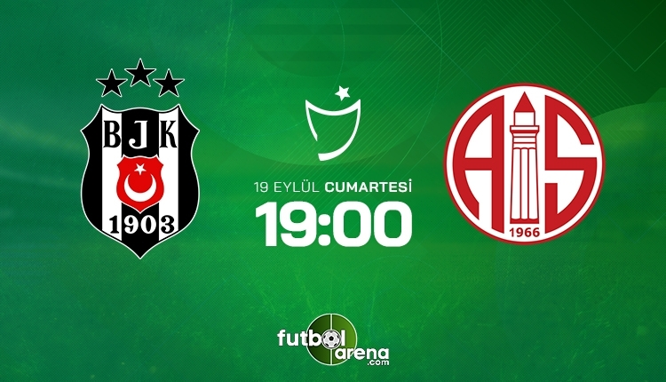 Beşiktaş-Antalyaspor canlı izle, Beşiktaş-Antalyaspor şifresiz İZLE (Beşiktaş-Antalyaspor beIN Sports canlı ve şifresiz İZLE)