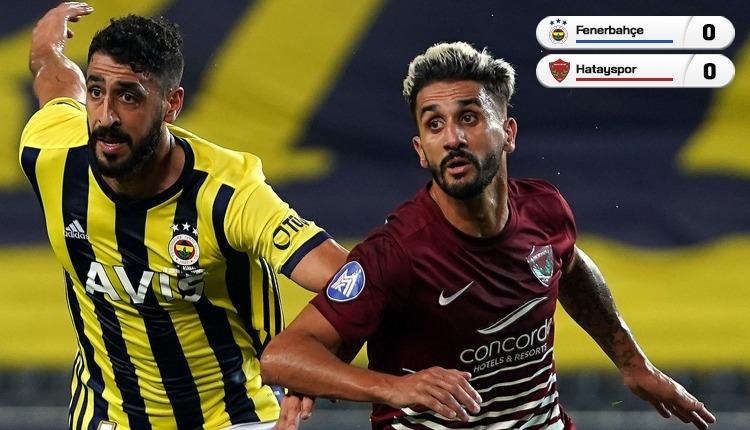 Fenerbahçe - Hatayspor maçında gol sesi çıkmadı (İZLE)