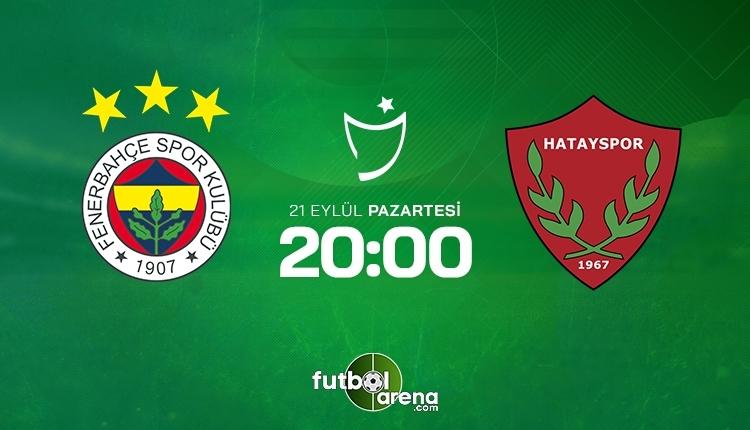 Fenerbahçe-Hatayspor canlı izle, Fenerbahçe-Hatayspor şifresiz İZLE (Fenerbahçe-Hatayspor beIN Sports canlı ve şifresiz İZLE)