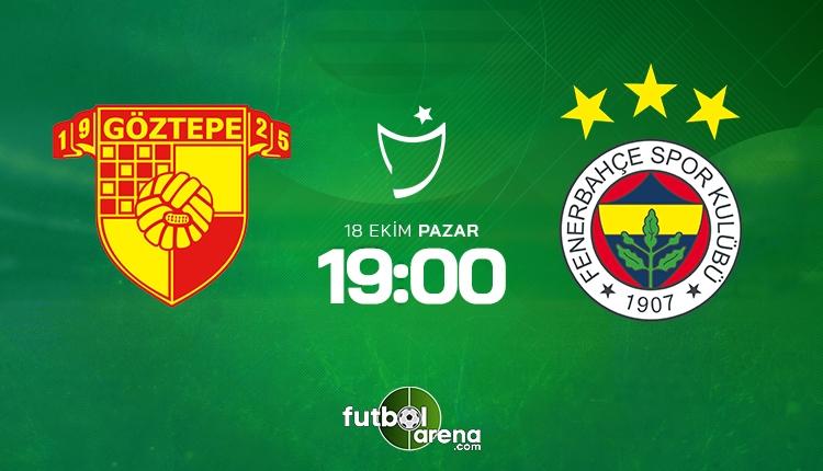 Göztepe - Fenerbahçe ilk 11'ler