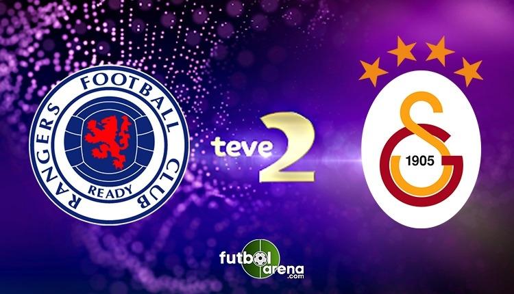 Rangers Galatasaray canlı izle - Rangers Galatasaray şifresiz izle (Teve2 canlı yayın ve frekans bilgisi)