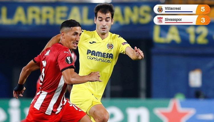 Villarreal 5-3 Sivasspor maç özeti ve golleri izle