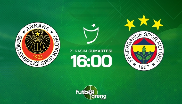 Gençlerbirliği-Fenerbahçe canlı izle, Gençlerbirliği-Fenerbahçe şifresiz İZLE (Gençlerbirliği-Fenerbahçe beIN Sports canlı ve şifresiz İZLE)
