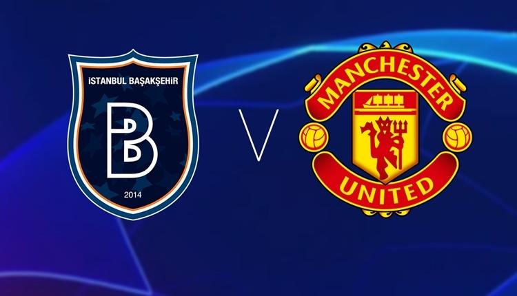 Medipol Başakşehir Manchester United canlı izle - Başakşehir Manchester şifresiz İZLE (Bein Sports 1 canlı yayın)