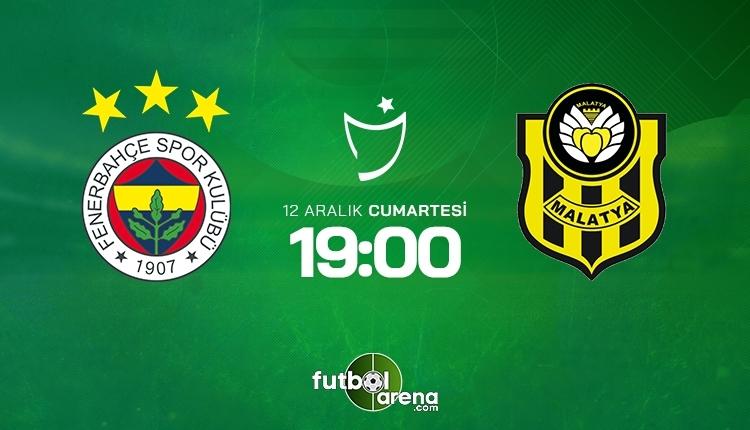 Fenerbahçe-Yeni Malatyaspor canlı izle, Fenerbahçe-Yeni Malatyaspor şifresiz İZLE (Fenerbahçe-Yeni Malatyaspor beIN Sports canlı ve şifresiz İZLE)