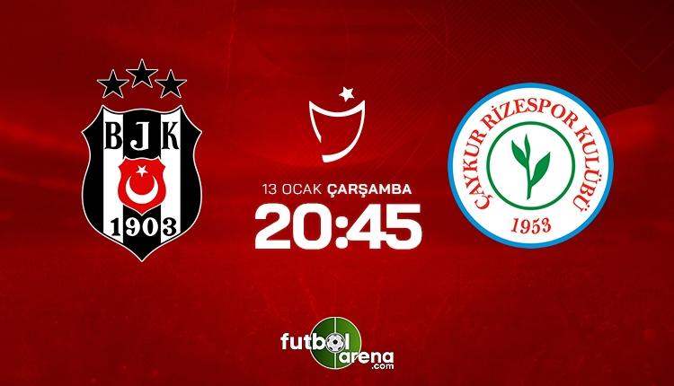 Beşiktaş - Rizespor maçı saat kaçta, hangi kanalda?