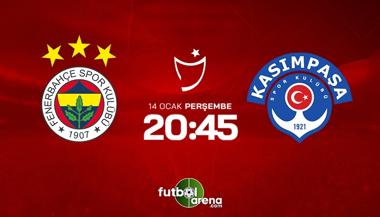 Fenerbahçe - Kasımpaşa maçı saat kaçta, hangi kanalda? Muhtemel 11'ler