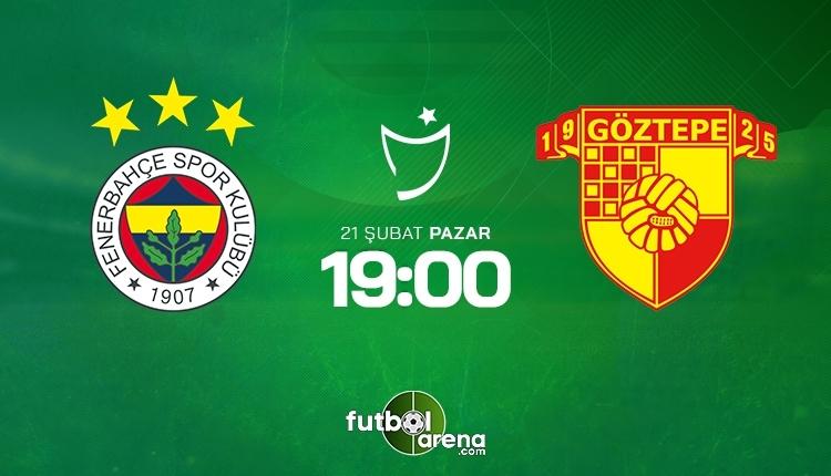 Fenerbahçe-Göztepe canlı izle, Fenerbahçe-Göztepe şifresiz İZLE (Fenerbahçe-Göztepe beIN Sports canlı ve şifresiz maç İZLE)