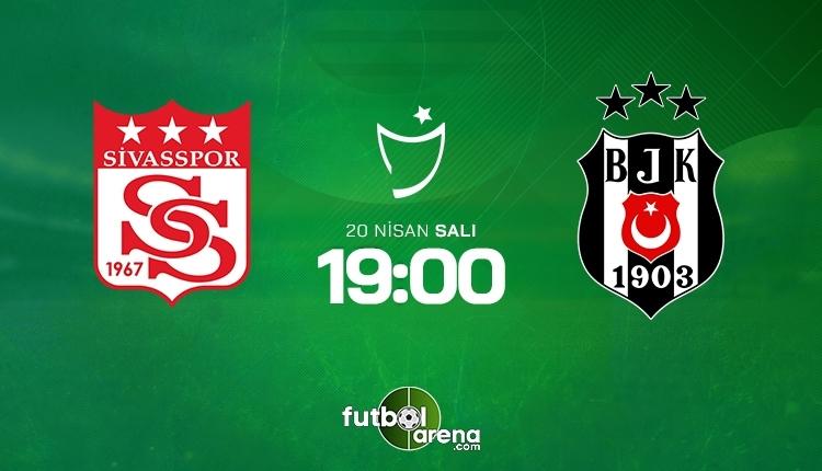 Sivasspor-Beşiktaş canlı izle, Sivasspor-Beşiktaş şifresiz izle (Sivasspor-Beşiktaş beIN Sports canlı ve şifresiz maç İZLE)