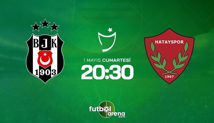 Beşiktaş-Hatayspor canlı izle, Beşiktaş-Hatayspor şifresiz izle (Beşiktaş-Hatayspor beIN Sports canlı ve şifresiz İZLE)