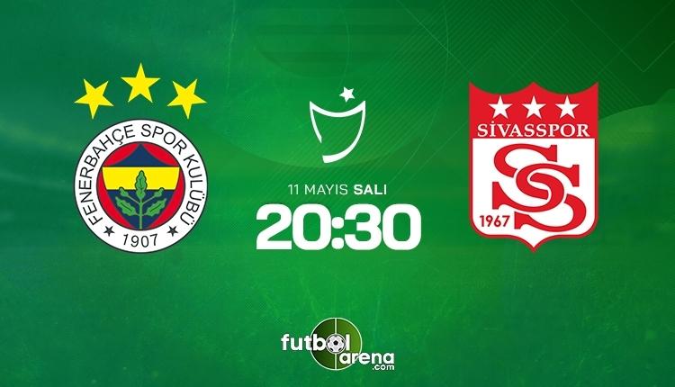 Fenerbahçe-Sivasspor canlı izle, Fenerbahçe-Sivasspor şifresiz izle (Fenerbahçe-Sivasspor beIN Sports canlı ve şifresiz İZLE)