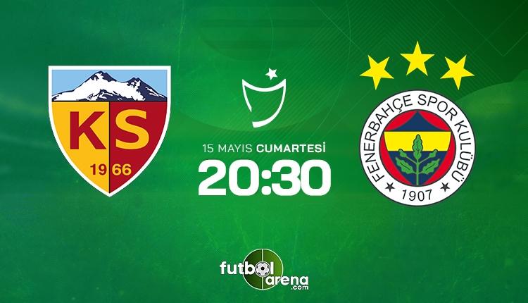 Kayserispor - Fenerbahçe maçı muhtemel 11'ler