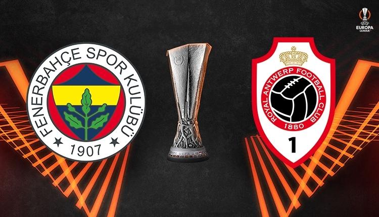 Fenerbahçe-Antwerp canlı izle, Fenerbahçe-Antwerp şifresiz izle (Fenerbahçe-Antwerp Exxen Tv canlı izle,Fenerbahçe-Antwerp Exxen TV şifresiz izle)
