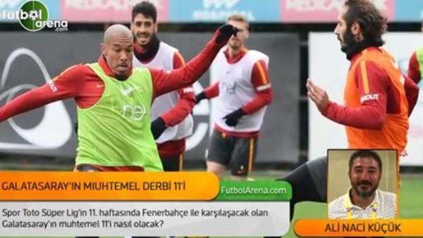 Galatasaray'ın Fenerbahçe 11'i nasıl olacak?