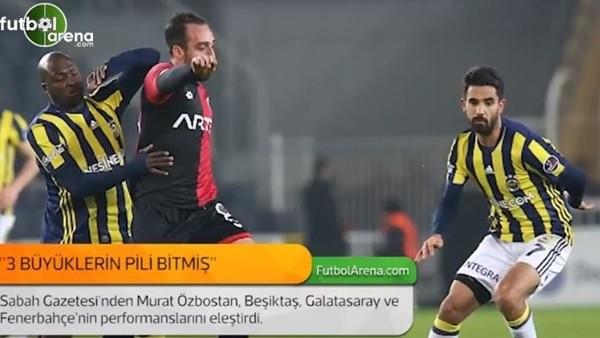 Murat Özbostan: '3 büyüklerin pili bitmiş.'