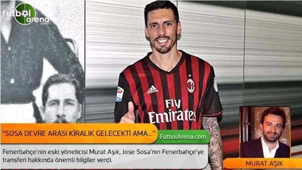 Murat Aşık: 'Jose Sosa devre arasında kiralık gelecekti ama...'
