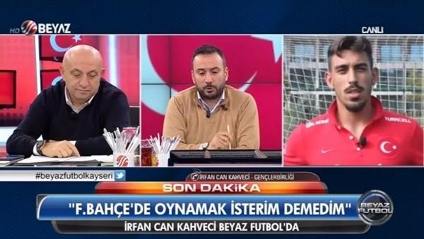 İrfan Can Kahveci'den Fenerbahçe transferi açıklaması