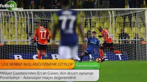 Ercan Güven: 'Lige berbat başladığı döneme gittiler.'