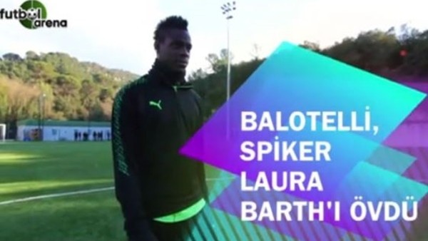 Balotelli'nin ilgisini çeken sunucu Laura Barth