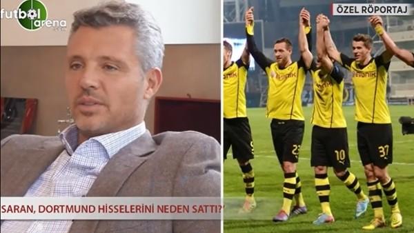 Sadettin Saran, Borussia Dortmund'u neden sattı?