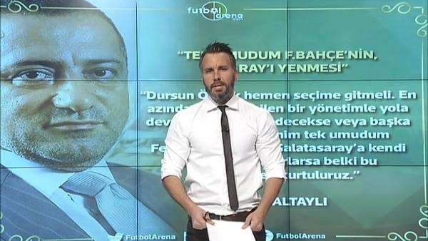 """""""Tek umudum Fenerbahçe'nin Galatasaray'ı yenmesi"""""""