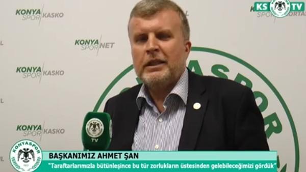 Ahmet Şan: 'Kupa'da finale çıkacağımıza inanıyorum'