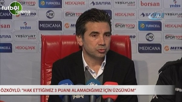 Osman Özköylü: ''Hak ettiğimiz 3 puanı alamadığımız için üzgünüm''