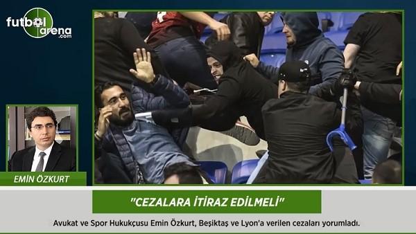 Emin Özkurt: 'Cezalara itiraz edilmeli.'