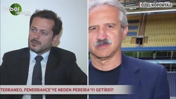 Terraneo, Pereira'yı neden tercih etti?