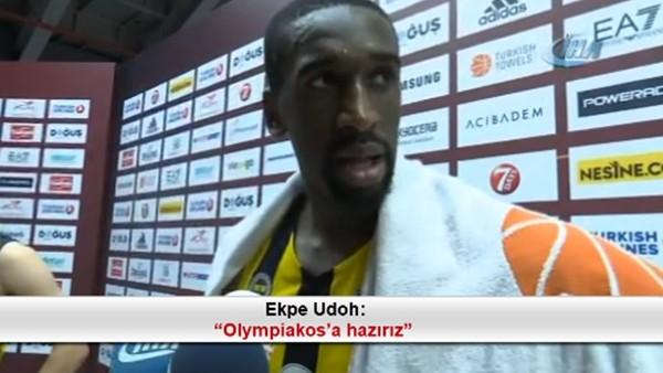 """Ekpe Udoh: """"Olympiakos'a hazırız"""""""