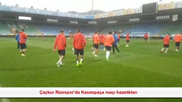 Çaykur Rizespor'da Kasımpaşa maçı hazırlıkları