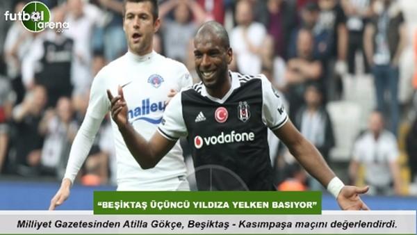 """Ati̇lla Gökçe: """"Beşiktaş üçüncü yıldıa yelken basıyor"""""""