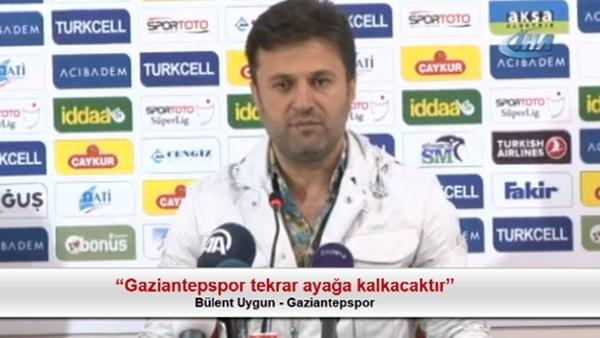 """Bülent Uygun: """"Gaziantepspor tekrar ayağa kalkacaktır"""""""