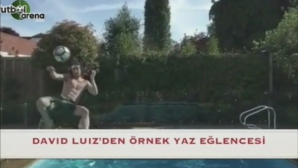 David Luiz'in yaz eğlencesi
