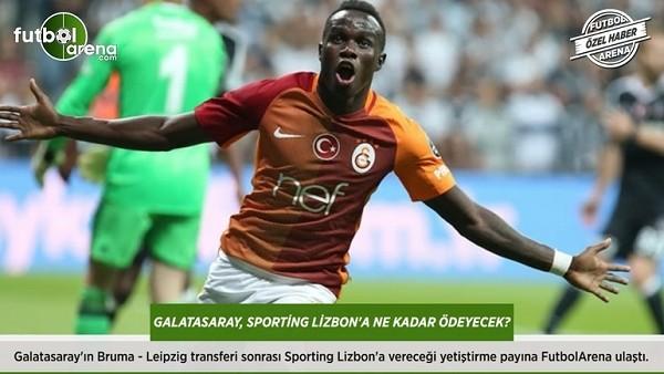 Galatasaray, Bruma transferi için S.Lizbon'a ne kadar ödeyecek?