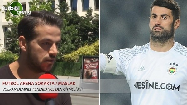 Volkan Demirel Fenerbahçe'den gitmeli mi?
