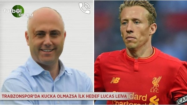 Trabzonspor'da Kucka olmazsa ilk hedef Lucas Leiva