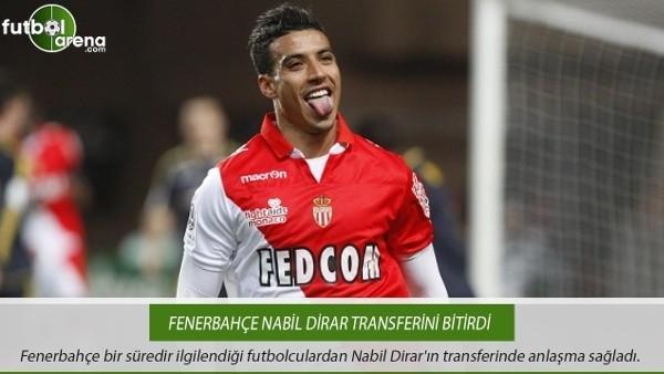 Fenerbahçe Nabil Dirar transferini bitirdi