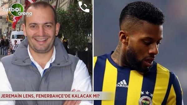 Jeremain Lens, Fenerbahçe'de kalacak mı?