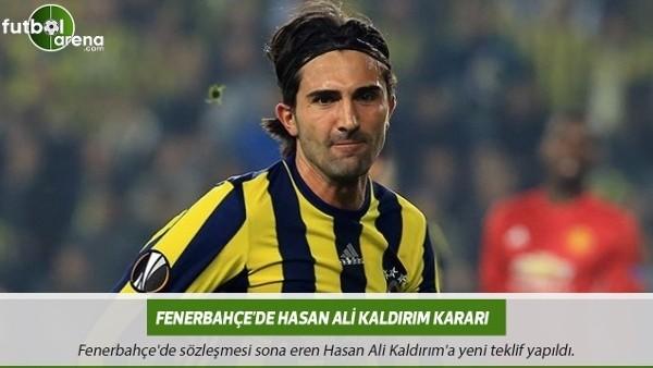Fenerbahçe'de Hasan Ali Kaldırım kararı