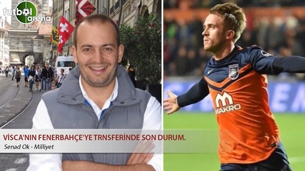 Fenerbahçe'nin Visca transferinde son durum