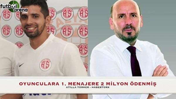 Antalyaspor'da 25 Milyon TL'lik menajer vurgunu!