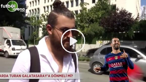 Arda Turan, Galatasaray'a dönmeli mi?