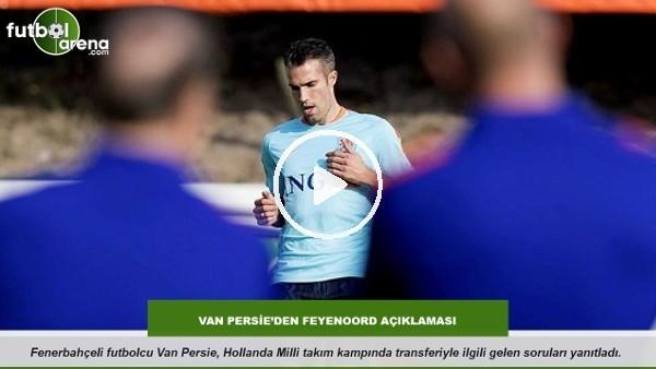 Robin Van Persie'den Feyenoord açıklaması